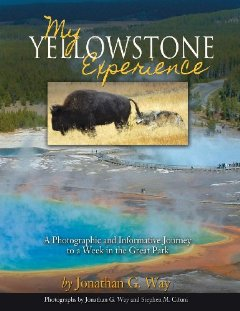 My Yellowstone Experience
